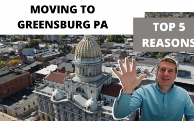 Moving to Greensburg PA – 5 Reasons Why You Should Do It