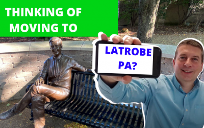 Moving to Latrobe PA – 7 Reasons Why You Should