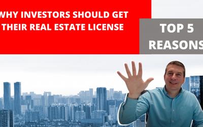 Investor Agents – 5 Reasons Investors Should get Their Real Estate License